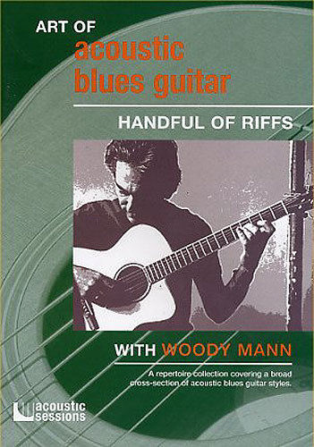скачать Видеошкола Woody Mann - Art Of Acoustic Blues Guitar: Handful Of Riffs