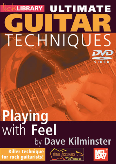 Видеошкола Lick Library - Ultimate Guitar Techniques - Playing With Feel