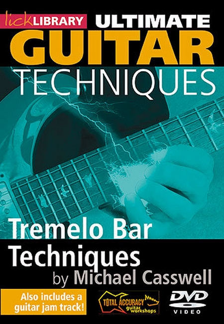 скачать видеошколу Lick Library Ultimate Guitar Techniques - Tremelo Bar Techniques