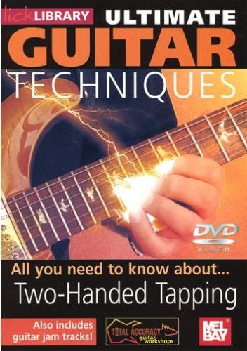 скачать бесплатно видеошколу Lick Library - Ultimate Guitar Techniques Two-Handed Tapping